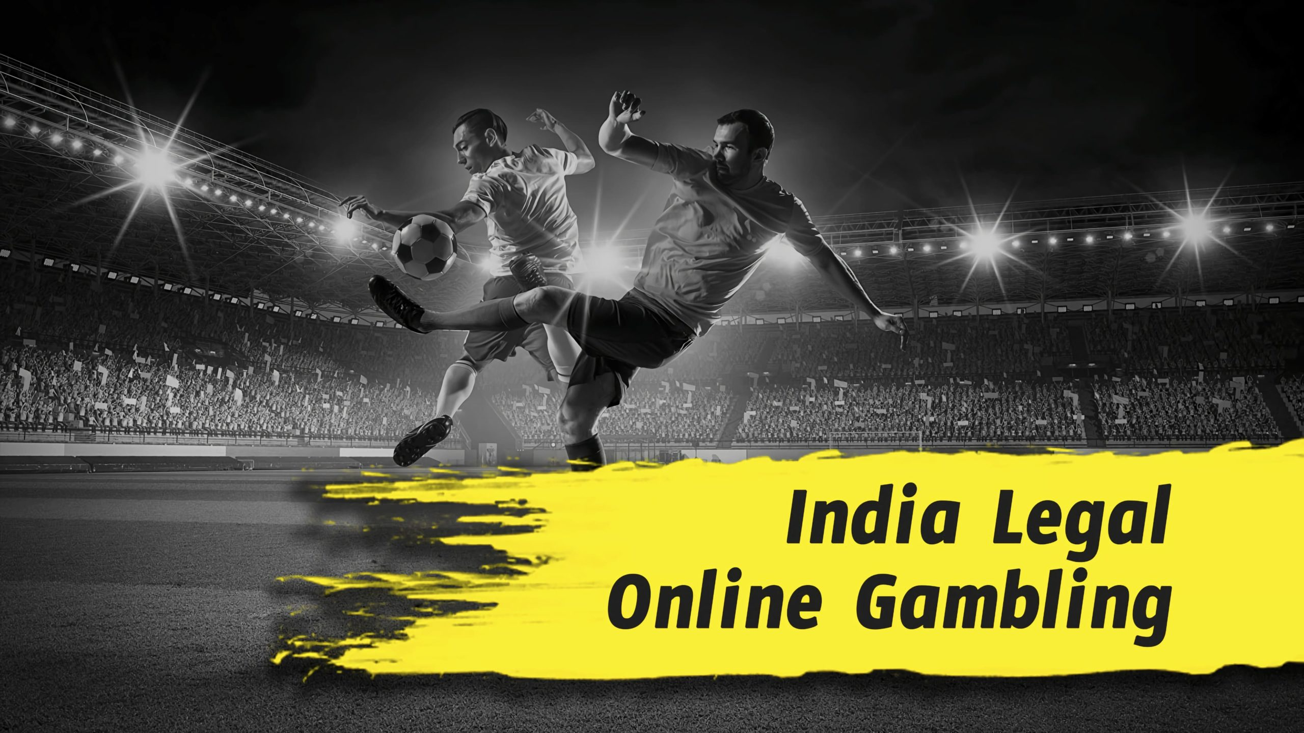 Is betting legal in India?